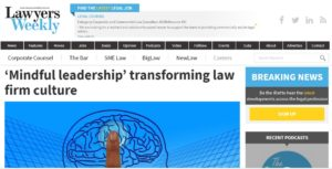 Lawyers weekl article on mindful leadership by Petris Lapis