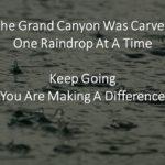 Change takes time- Petris Lapis and raindrops